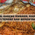 TLFL: Nasi Goreng Krengsengan Pak Kumis, Taman Apsari Surabaya